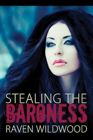 Stealing the Baroness