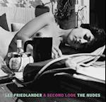 Lee Friedlander: A Second Look af Lee Friedlander