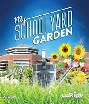 My School Yard Garden