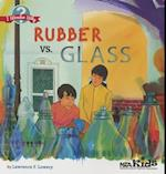 Rubber vs. Glass af Lawrence F. Lowery