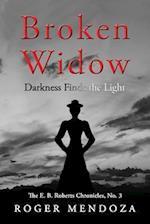 Broken Widow af Roger Mendoza