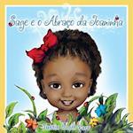 Sage E O Abraco Da Joaninha af Justin Scott Parr