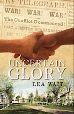 Uncertain Glory af Lea Wait