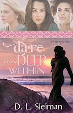 Dare from Deep Within (Deep Within, nr. 2)