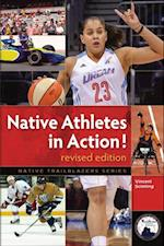 Native Athletes in Action! (Native Trailblazers)