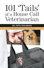 101 'Tails' of a House Call Veterinarian
