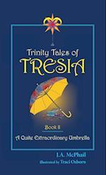 Trinity Tales of Tresia