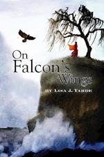 On Falcon's Wings af Lisa J. Yarde