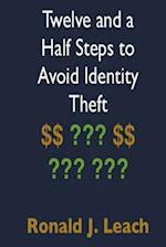 Twelve and a Half Steps to Avoid Identity Theft af Ronald J. Leach