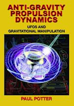 Anti-gravity Propulsion Dynamics