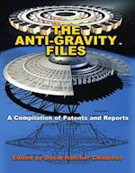 The Anti-gravity Files (Lost Science)