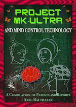 Project MK-Ultra and Mind Control Technology (Mind Control)