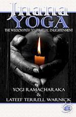 Jnana Yoga af Yogi Ramacharaka, Lateef Terrell Warnick