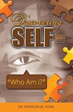 Discovering Self Series af Antwion M. Yowe