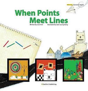 Bog, hardback When Points Meet Lines af Cecil Kim