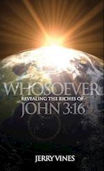 Whosoever! Revealing the Riches of John 3