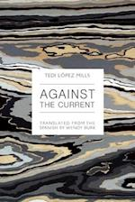 Against the Current af Tedi Lopez Mills