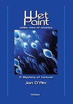 Wet Paint: White Men of America