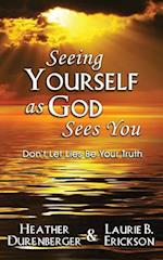 Seeing Yourself as God Sees You