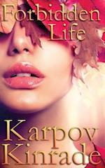 Forbidden Life af Karpov Kinrade