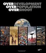 Overdevelopment, Overpopulation, Overshoot af Tom Butler