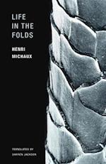 Life in the Folds af Henri Michaux