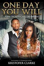 One Day You Will (An Attorney J B Graybourne Novel)