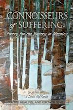 Connoisseurs of Suffering (Poetry Healing and Growth)