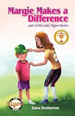 Margie Makes a Difference (Lady Tigers, nr. 2)