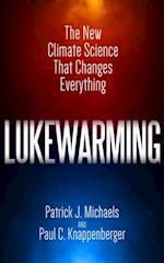 Lukewarming af Paul C. Knappenberger
