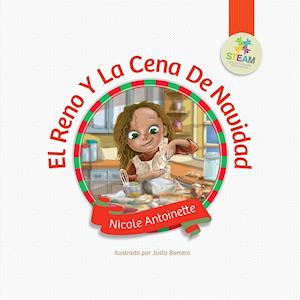 Bog, paperback El Reno y La Cena de Navidad af Nicole Antoinette