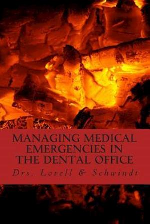 Bog, paperback Managing Medical Emergencies in the Dental Office af Dr Lovell, Dr L. Schwindt, Dr M. Schwindt