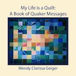 My Life Is a Quilt