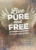 Live Pure and Free