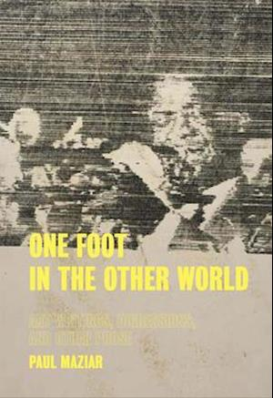 One Foot in the Other World