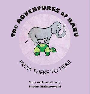 Bog, hardback The Adventures of Babu af Justin Kaliszewski