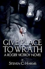 Give Place to Wrath (1)