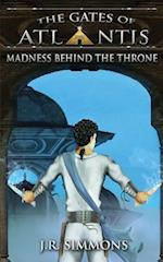 Madness Behind the Throne