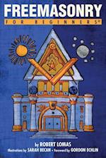 Freemasonry for Beginners (For Beginners)