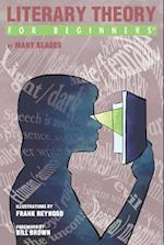 Literary Theory for Beginners (For Beginners)