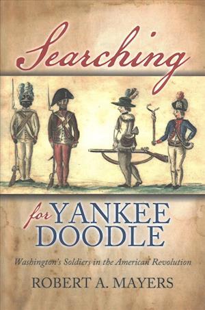 Bog, hardback Searching for Yankee Doodle af Robert A. Mayers