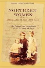 Northern Women in the Aftermath of the Civil War: The Wives and Daughters of the Brunswick Boys