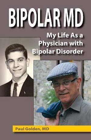 Bog, paperback Bipolar MD af Paul Golden MD