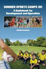 Summer Sports Camps 101 (Sport Management Library)