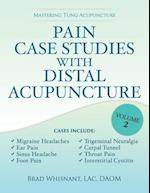 Pain Case Studies with Distal Acupuncture, Volume Two
