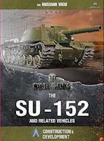 World of Tanks: SU-152 (World of Tanks)