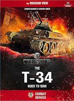 World of Tanks - the T-34 Goes to War (World of Tanks)