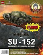 SU-152 Illustrated Reference & Tutorial (World of Tanks)