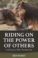 Riding on the Power of Others