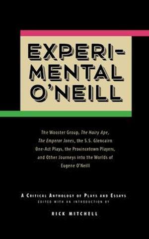 Experimental O'Neill af Eugene O'Neill